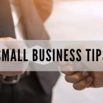 Your West Columbia Business Better Have Learned These Small Business Tips…